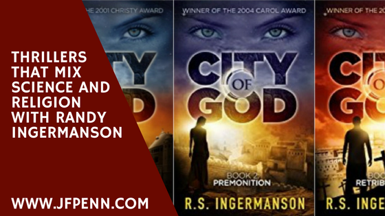 Thrillers That Mix Science And Religion With Randy Ingermanson